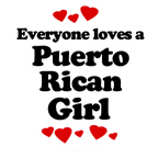 Everyone loves a Puerto Rican girl