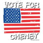 Vote for Cheney