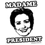Hillary 2008: Madame President