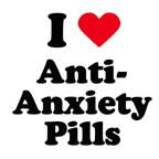 I love anti-anxiety pills