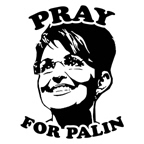 Pray for Palin