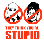 ANTI-MCCAIN/PALIN: You're Stupid
