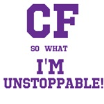 CF so what I'm Unstoppable