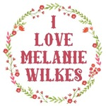 I Love Melanie Wilkes GWTW