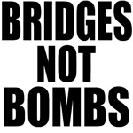 Bridges Not Bombs!