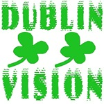 Dublin Vision Funny St Patrick's Day Irish Design