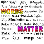 Words Matter Peace 29 Languages T-shirts,Buttons