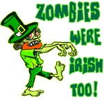 Zombies were Irish too! Leprechaun Humor