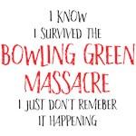 Bowling Green Massacre - I know I survived