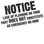 Notice: Lack of planning