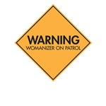 Warning: Womanizer on Patrol