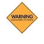 Warning: Womanizer on Patrol