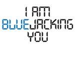 I am Bluejacking You