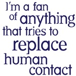 replace human contact
