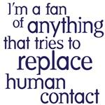 replace human contact