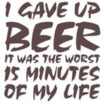 I gave up beer