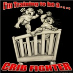 Training to be a Crib Fighter