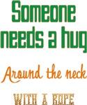 Someone Needs a Hug