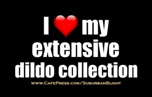 I *Love* My Dildo Collection