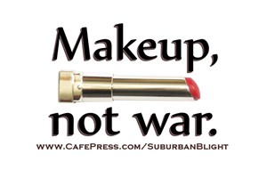 Makeup Not War