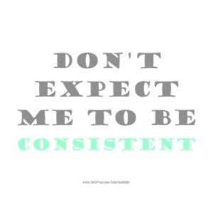 Me Consistent
