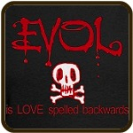 EVOL is Love Spelled Backwards Valentine