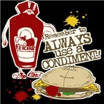 Always Use A Condiment