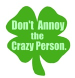 Don't Annoy The Crazy Person Pinch-proof