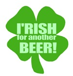 I'Rish For Another Beer Funny Irish Shirts Gifts