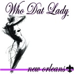 WHO DAT LADY