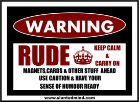 RUDE KEEP CLAM & CARRY ON with some TUBE ACTION