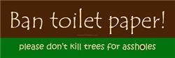 Ban Toilet Paper