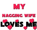 My NAGGING WIFE Loves Me