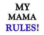 My MAMA Rules!