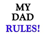 My DAD Rules!