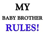 My BABY BROTHER Rules!