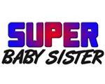 SUPER BABY SISTER