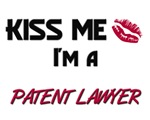 Kiss Me I'm a PATENT LAWYER
