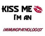 Kiss Me I'm a IMMUNOPATHOLOGIST