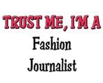 Trust Me I'm a Fashion Journalist