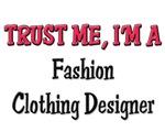 Trust Me I'm a Fashion Clothing Designer