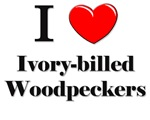 I Love Ivory-billed Woodpeckers