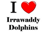 I Love Irrawaddy Dolphins