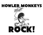 Howler Monkeys Rock!