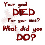 Your God Died?