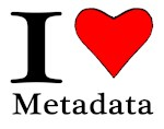 I love Metadata