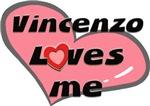 vincenzo loves me