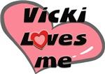 vicki loves me