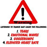 Warning, Trance May Cause