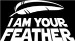 I'm your Feather